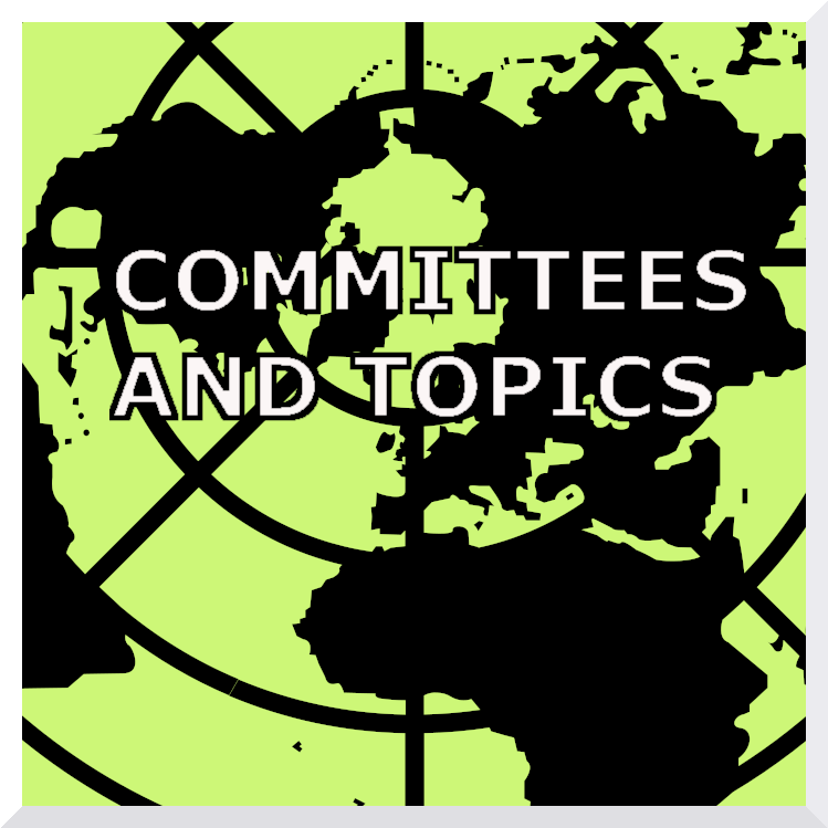 Committees and Topics
